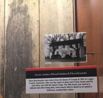 A floorboard stained by Jesse James' blood.